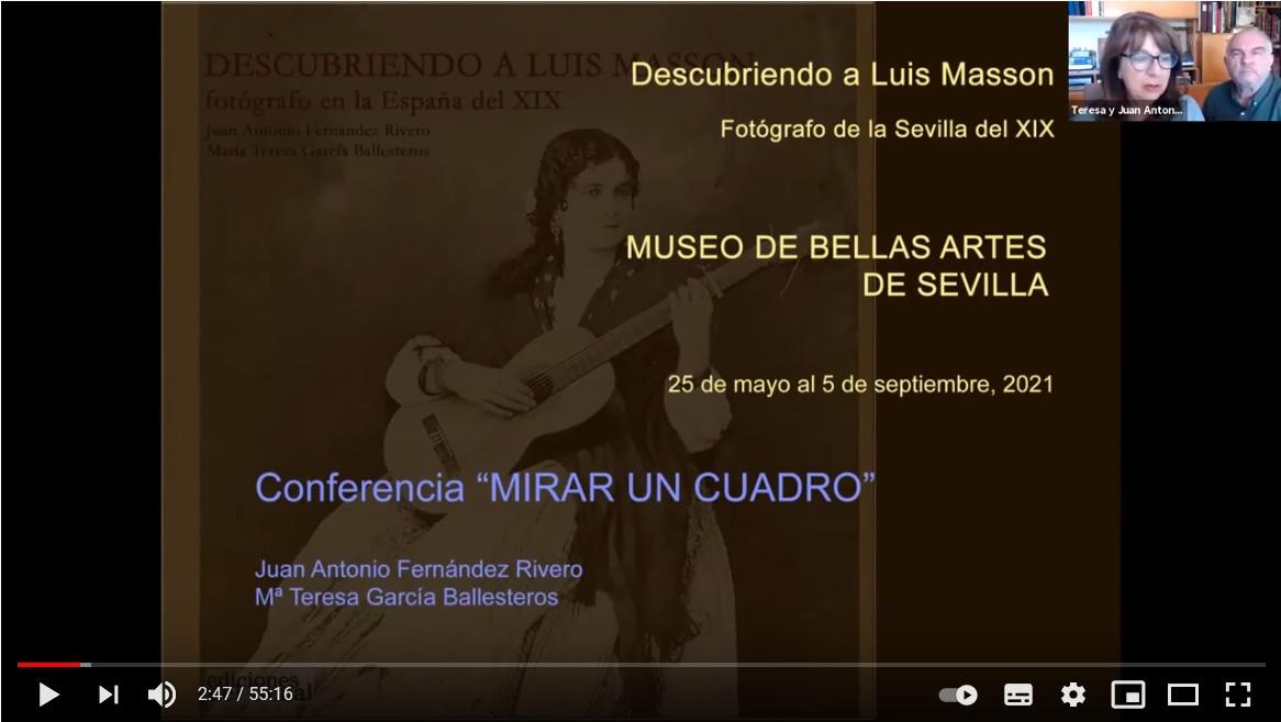 """Conferencia grabada CFRivero """"Descubriendo a Luis Masson: Fotógrafo en la Sevilla del XIX"""""""